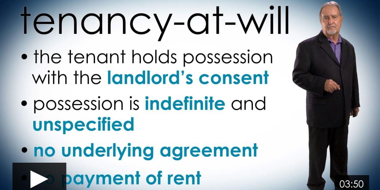 A Closer Look at a Tenancy-at-Will