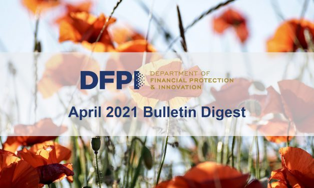 DFPI Bulletin Digest: April 2021