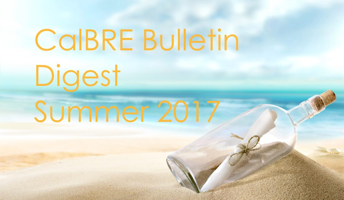 Summer 2017 CalBRE Real Estate Bulletin Digest