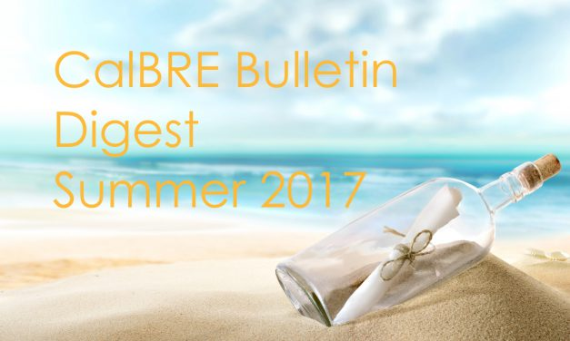 Summer 2017 CalBRE Real Estate Bulletin Digest