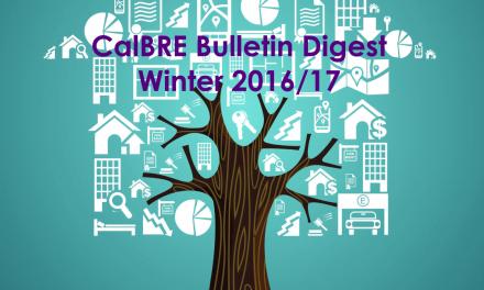 Winter 2016/17 CalBRE Real Estate Bulletin Digest
