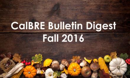 Fall 2016 CalBRE Real Estate Bulletin