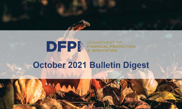 DFPI Bulletin Digest: October 2021