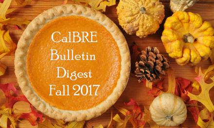 Fall 2017 CalBRE Real Estate Bulletin Digest