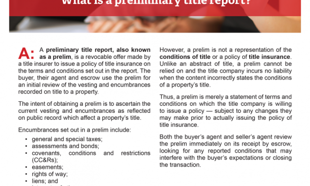 Client Q&A: What is a preliminary title report?