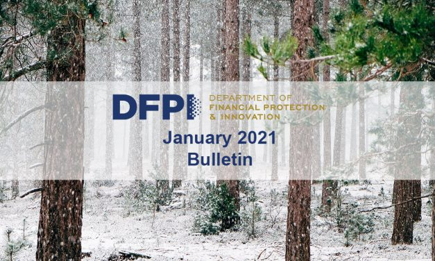 DFPI Bulletin Digest: January 2021