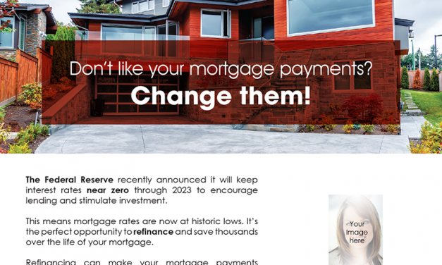 FARM: Don't like your mortgage payments? Change them!