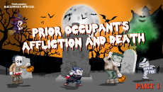 firsttuesday Halloween Special: Prior Occupant's Affliction and Death, Part I