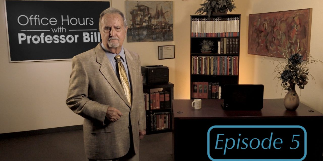 Office Hour with Professor Bill: Episode 5