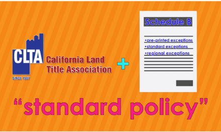 Word-of-the-Week: California Land Title Association (CLTA) title policy