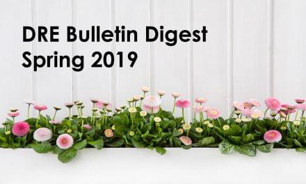 DRE Bulletin Digest Spring 2019