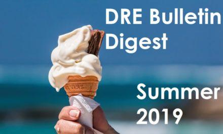 DRE Bulletin Digest Summer 2019