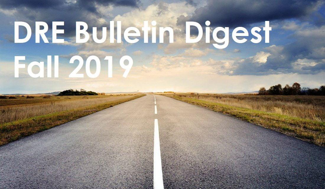 Fall 2019 DRE Bulletin Digest
